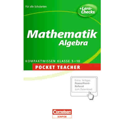 Pocket Teacher Mathematik: Algebra 5.-10. Klasse