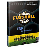 Die wilden Fußballkerle: Felix der Wirbelwind (Buch)