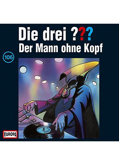 CD Die drei ??? 106 (Der Mann ohne Kopf)