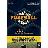 Die wilden Fußballkerle: Jojo, der mit der Sonne tanzt (Buch)