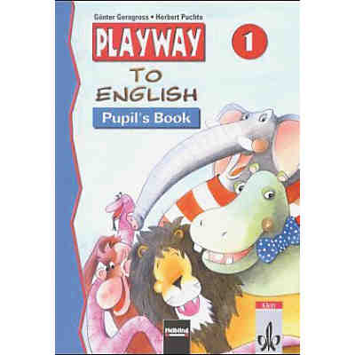 Playway to English, Ausgabe Baden-Württemberg: Pupil's Book, 1. Schuljahr