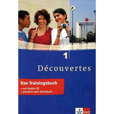 Decouvertes: Das Trainingsbuch, m. Audio-CD Bd.1