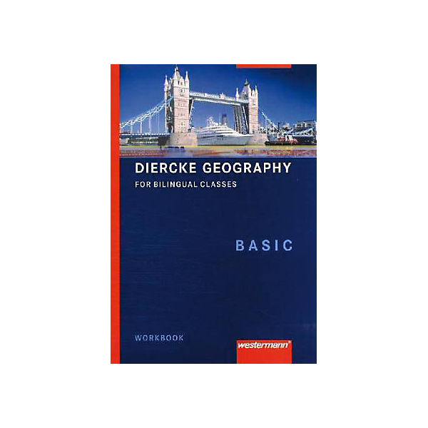 Diercke Geographie for Bilingual Classes: Workbook Basic