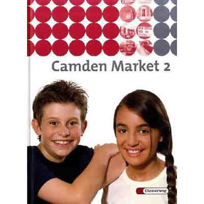 Camden Market, Ausgabe Berlin u. Brandenburg: Klasse 6, Textbook Bd.2