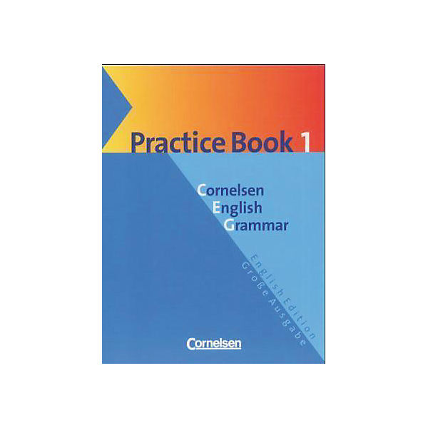 Cornelsen English Grammar, Große Ausgabe: Practice Book, English Edition
