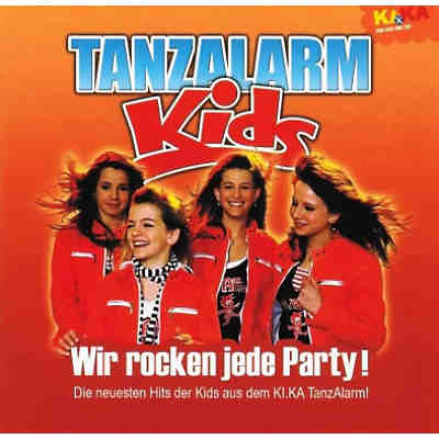 CD KiKa Tanzalarm Kids - Wir rocken jede Party
