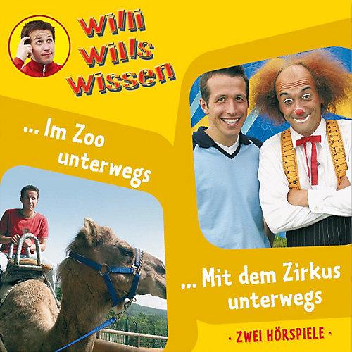 CD Willi wills wissen 05: In Zoo unterwegs/ Mit dem Zirkus unterwegs Hörbuch