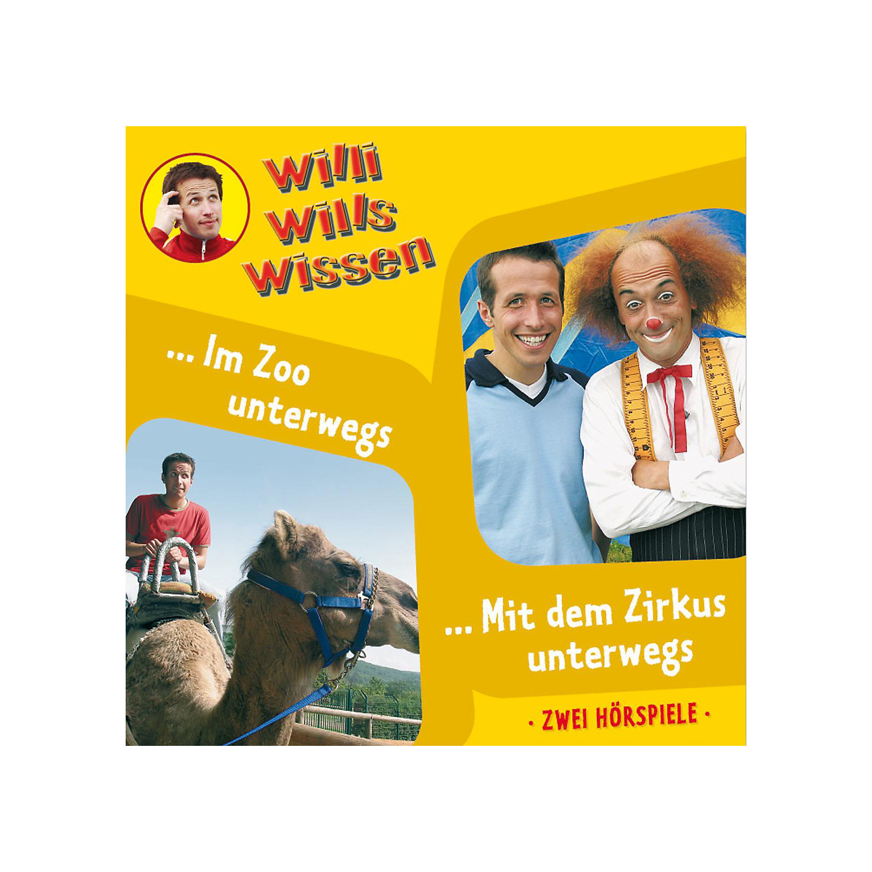 CD Willi wills wissen 05: In Zoo unterwegs/ Mit dem Zirkus unterwegs