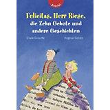 Felicitas, Herr Riese, die Zehn Gebote und andere Geschichten, Sammelband