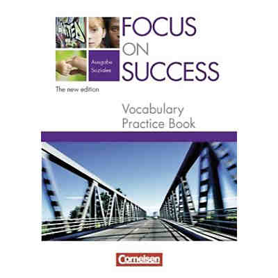 Focus on Success, Ausgabe Soziales, New Edition: Vocabulary Practice Book