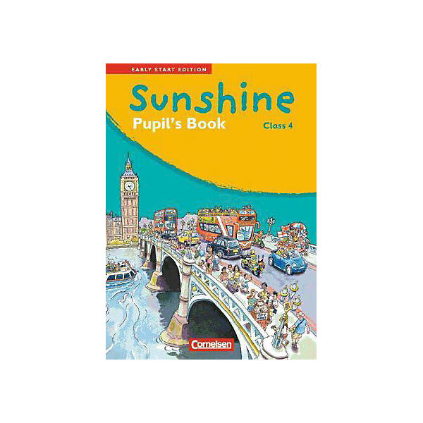 Sunshine - Early Start Edition: Class 4, Pupil's Book