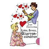 Freche Mädchen - Freche Bücher: Liebe, Stress, Gitarrenständchen