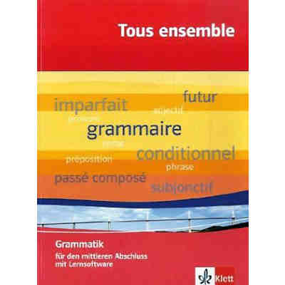 Tous ensemble: Grammatik, m. CD-ROM