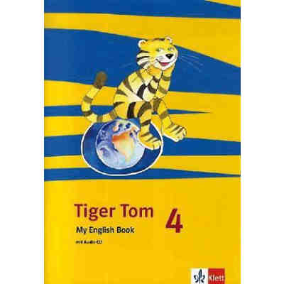 Tiger Tom, Ausgabe Nordrhein-Westfalen: 4. Schuljahr, My English Book m. Audio-CD