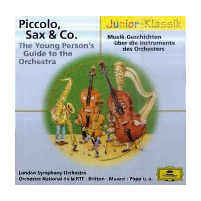 Piccolo, Sax & Co. / The Young Person's Guide to the Orchestra, 1 Audio-CD