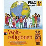 Frag doch mal ... die Maus: Weltreligionen