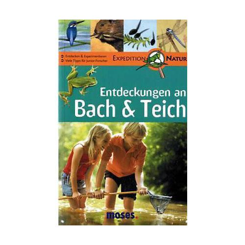 Buch - Expedition Natur: Entdeckungen an Bach & Teich