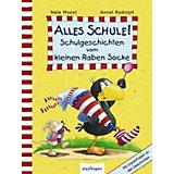 Alles Schule! Schulgeschichten vom kleinen Raben Socke