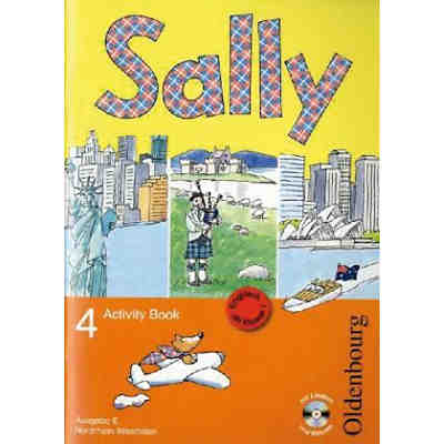 Sally, Ab Klasse 1: 4. Schuljahr, Activity Book, Ausgabe E, m. Audio-CD