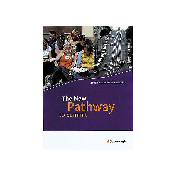 The New Pathway to Summit: Schülerbuch, m. CD-ROM