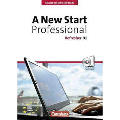 A New Start - Professional Refresher B1, m. Audio-CD u. Phrase Book