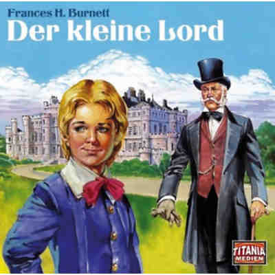 Der kleine Lord, Hörspiel-Version, 2 Audio-CDs