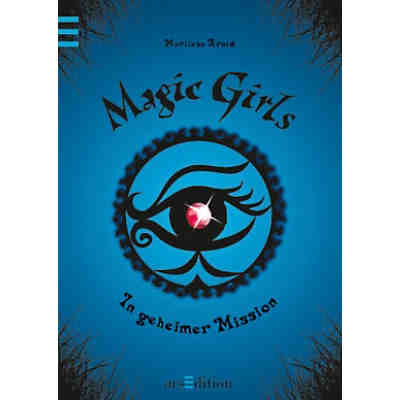 Magic Girls: In geheimer Mission