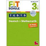 Fit für die Schule: Tests mit Lernzielkontrolle - Deutsch + Mathematik 3. Klasse