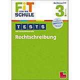 Fit für die Schule: Tests mit Lernzielkontrolle - Rechtschreibung 3. Klasse