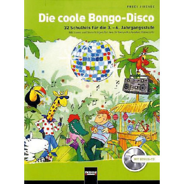 Die coole Bongo-Disco, m. Audio-CD