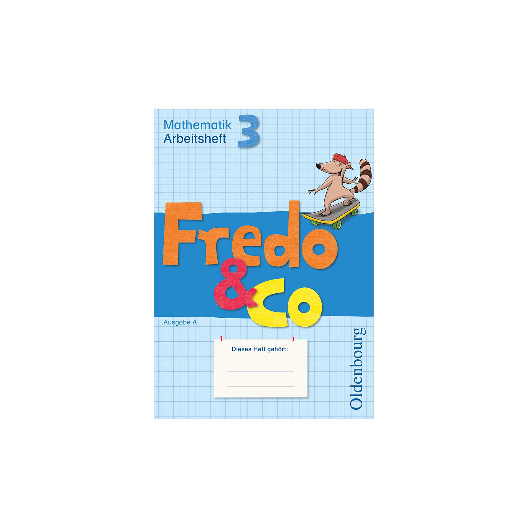 Fredo & Co - Mathematik Ausgabe A: 3. Schuljahr Arbeitsheft