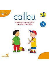 CD Caillou 25 - Versprechen muss man halten, ab 3 Jahren