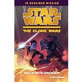 Star Wars The Clone Wars: In geheimer Mission: Duell in der Felsenschlucht