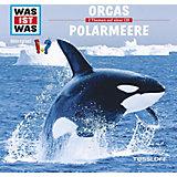 WAS IST WAS Hörspiele: Orcas / Polarmeere, 1 Audio-CD