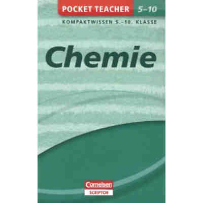 Pocket Teacher Chemie: Kompaktwissen 5.-10. Klasse