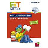 Fit für die Schule: Mein Grundschulwissen Deutsch + Mathematik