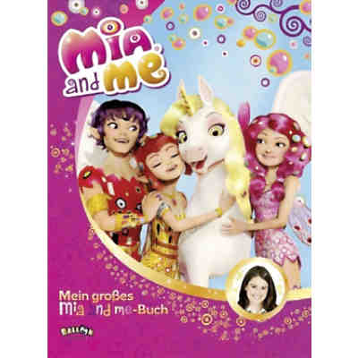 Mia and me: Mein großes Mia-and-me-Buch