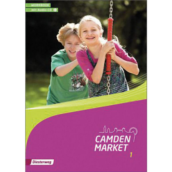 Camden Market, Ausgabe 2013: Workbook, m. Audio-CD