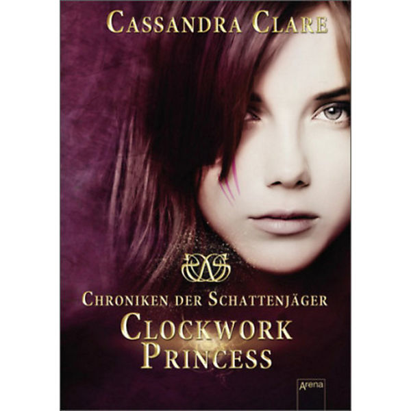 Chroniken der Schattenjäger: Clockwork Princess
