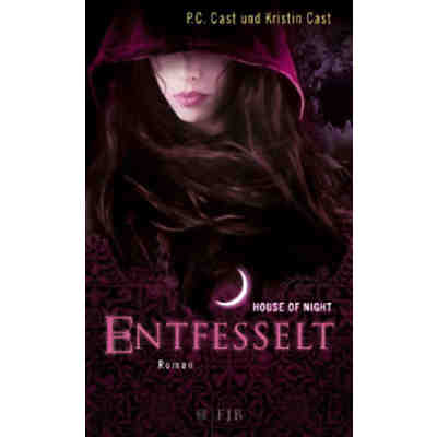The House of Night 11: Entfesselt