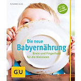 Die neue Babyernährung