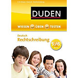 Duden Wissen: Üben - Testen, Deutsch - Rechtschreibung 5./6. Klasse