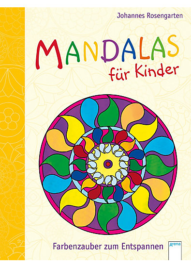 mandalas f r kinder farbenzauber zum entspannen johannes rosengarten mytoys. Black Bedroom Furniture Sets. Home Design Ideas