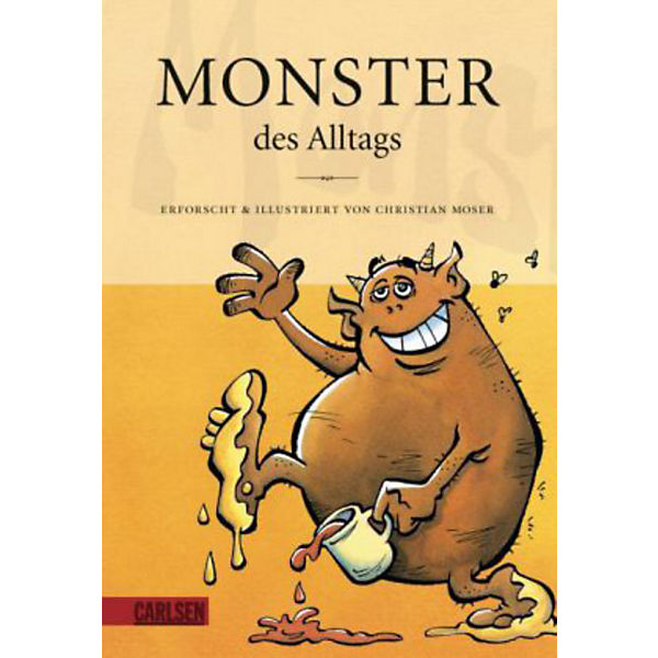 Monster des Alltags