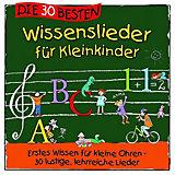 CD Die 30 besten Wissenslieder für Kleinkinder