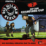 CD  Die wilden Kerle  07 - Auf zum Champions Cup