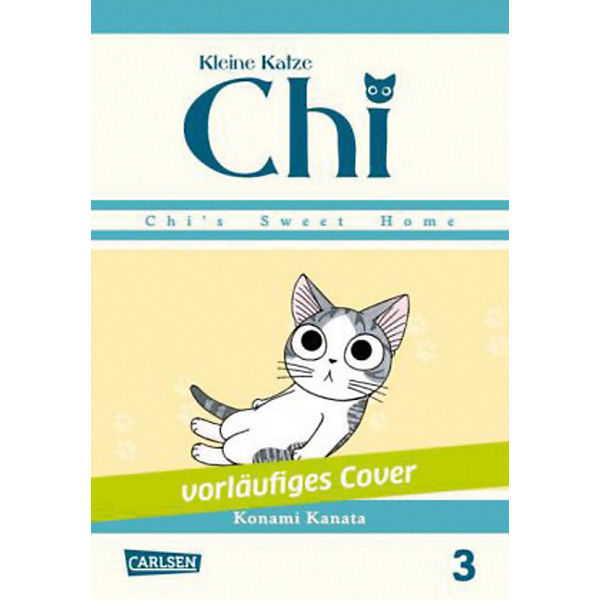 Kleine Katze Chi - Chis Sweet Home, Band 3