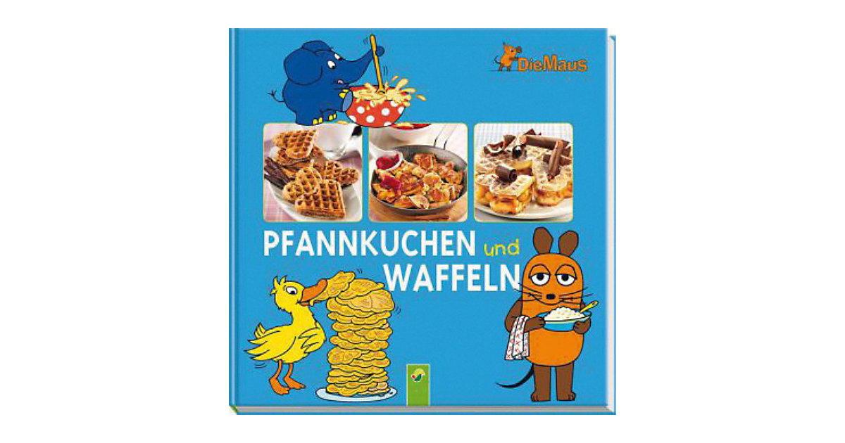 Buch - Die Maus: Pfannkuchen und Waffeln