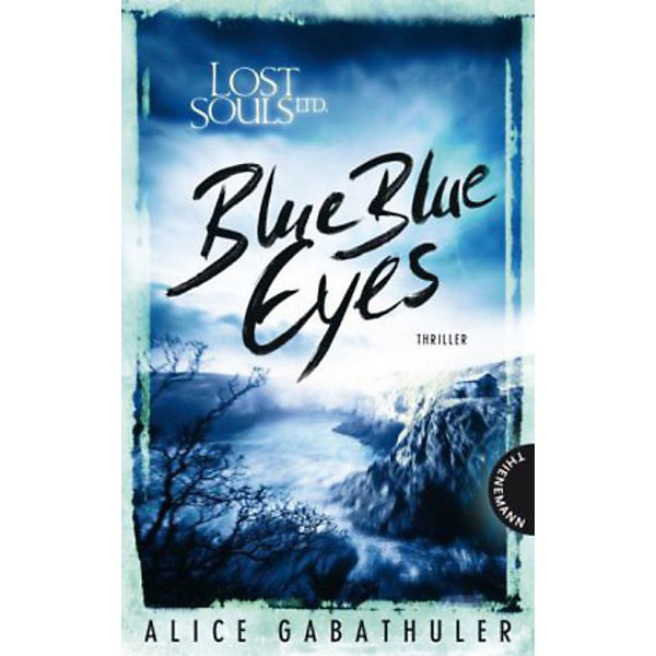 Lost Souls Ltd.: Blue Blue Eyes
