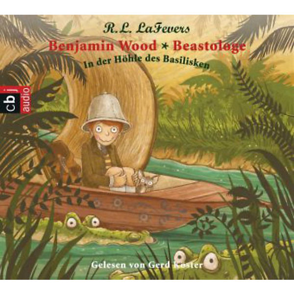 Benjamin Wood - Beastologe: In der Höhle des Basilisken, 1 Audio-CD